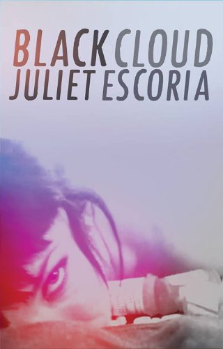 Juliet Escoria Black Cloud