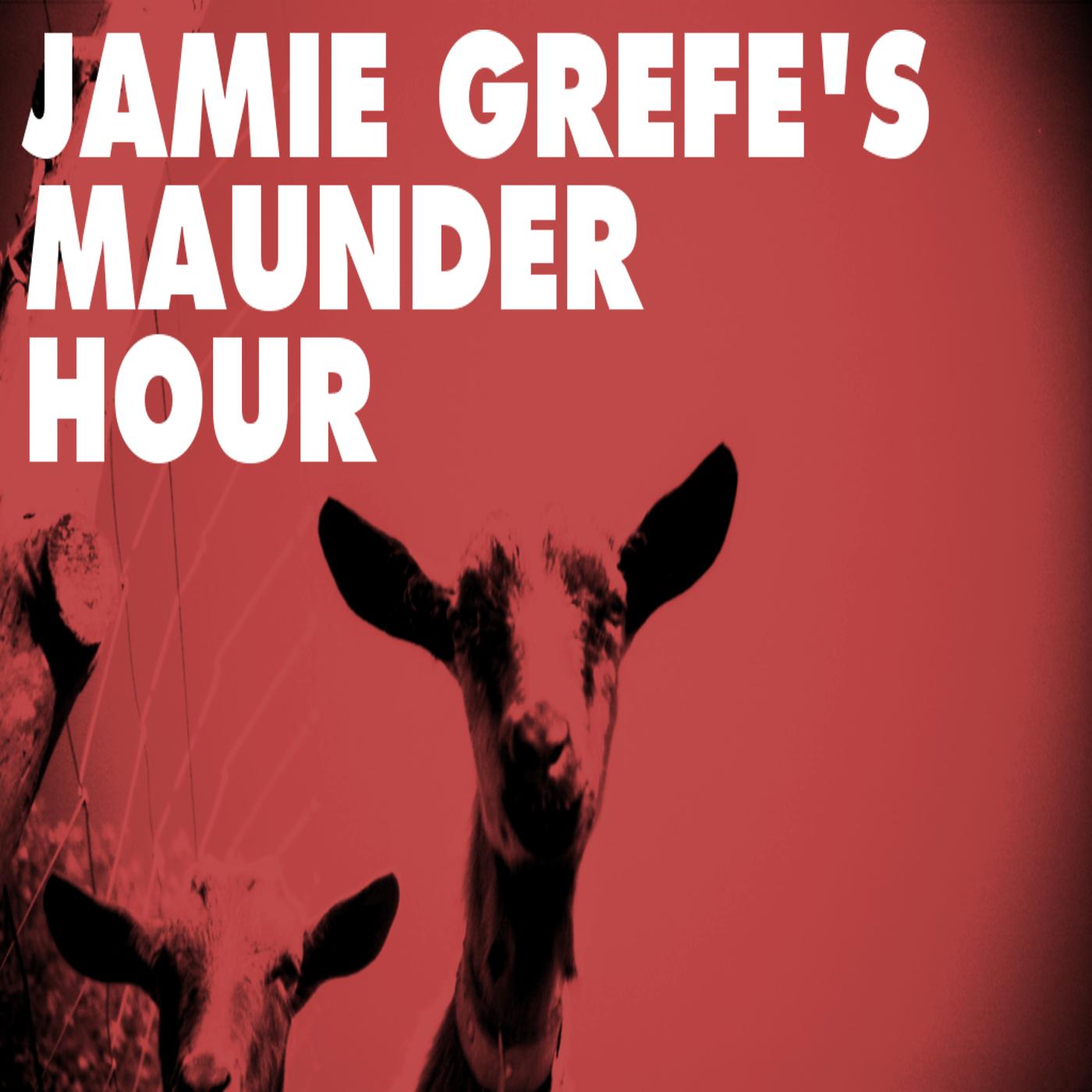 Maunder Hour – Jamie Grefe