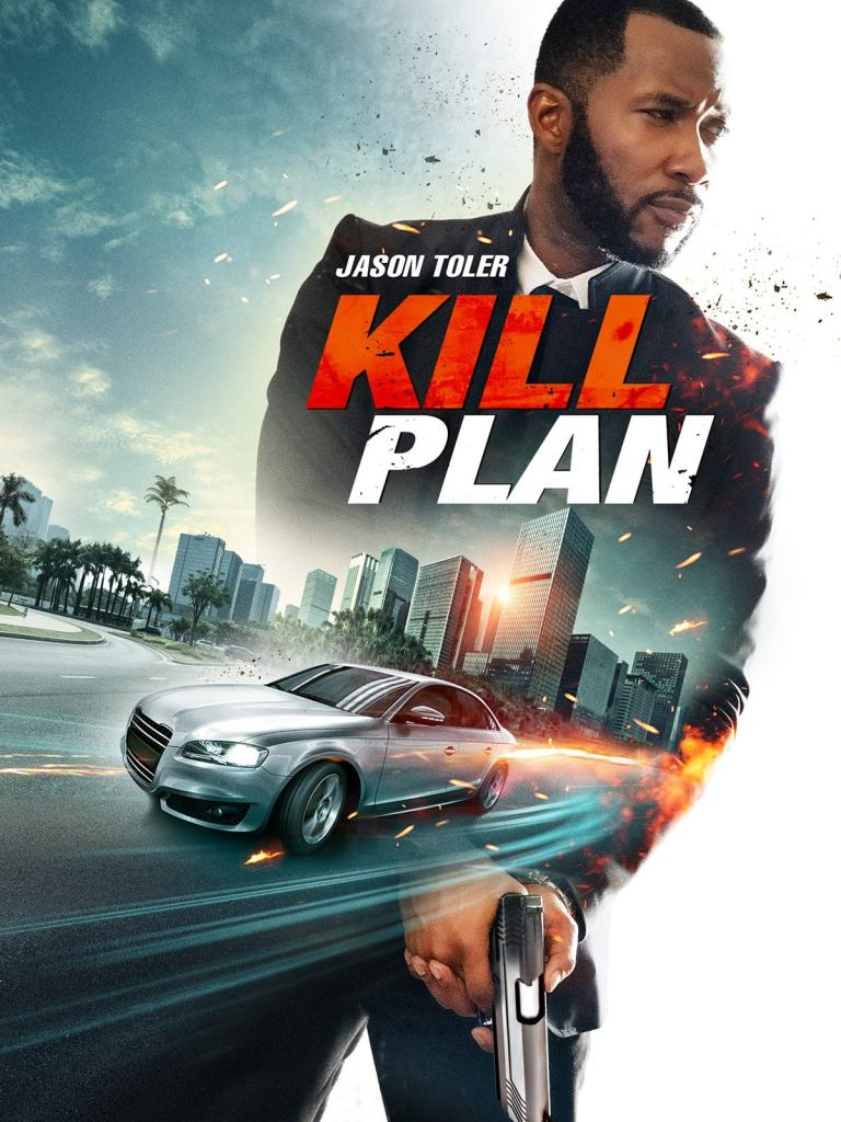 Kill Plan directed by Gregory Hatanaka and starring Jason Toler for CineRidge Entertainment